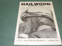 HAILWOOD IN THE ISLE OF MAN : CLASSIC RACER GREAT RACING MOMENTS Volume 2